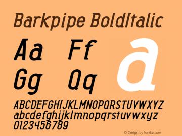 Barkpipe BoldItalic Macromedia Fontographer 4.1.5 27/8/56图片样张