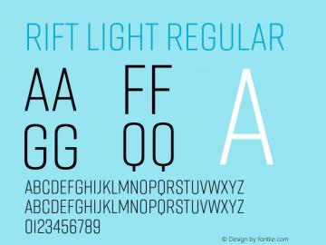 Rift Light Regular Version 1.000;PS 001.000;hotconv 1.0.88;makeotf.lib2.5.64775 Font Sample