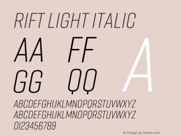 Rift Light Italic Version 1.000;PS 001.000;hotconv 1.0.88;makeotf.lib2.5.64775 Font Sample
