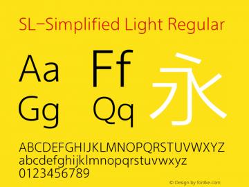 SL-Simplified Light Regular Version 1.20 Font Sample