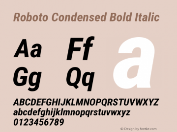 Roboto Condensed Bold Italic Version 2.133 Font Sample