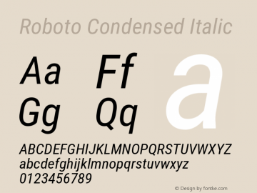 Roboto Condensed Italic Version 2.133; 2016 Font Sample