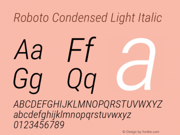Roboto Condensed Light Italic Version 2.133; 2016图片样张