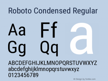 Roboto Condensed Regular Version 2.133; 2016 Font Sample