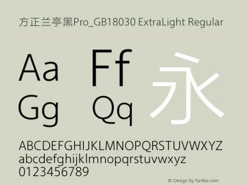 方正兰亭黑Pro_GB18030 ExtraLight Regular Version 1.00 Font Sample