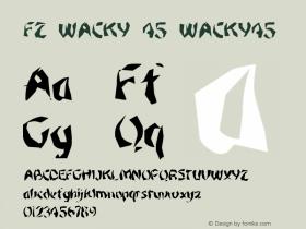 FZ WACKY 45 WACKY45 Version 1.000 Font Sample