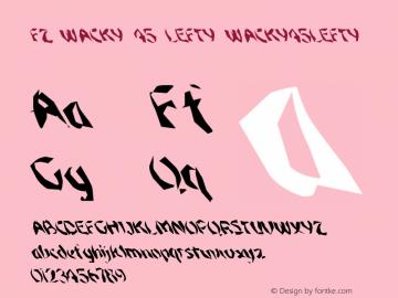 FZ WACKY 45 LEFTY WACKY45LEFTY Version 1.000 Font Sample