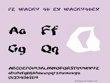 FZ WACKY 46 EX WACKY46EX Version 1.000 Font Sample