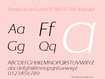 NewLincolnGothicBTW03-ThIt Regular Version 1.00 Font Sample