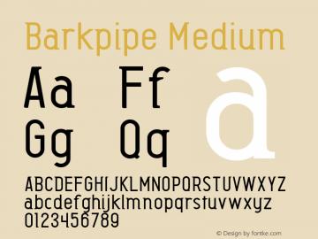Barkpipe Medium Macromedia Fontographer 4.1.5 27/8/56图片样张