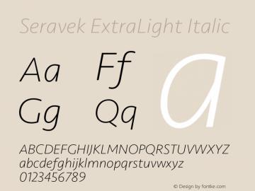 Seravek ExtraLight Italic 9.0d3e1图片样张