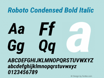 Roboto Condensed Bold Italic Version 2.134 Font Sample
