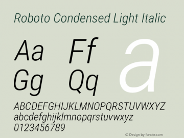 Roboto Condensed Light Italic Version 2.134图片样张
