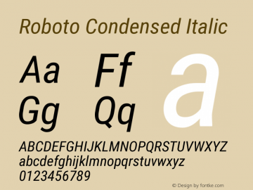Roboto Condensed Italic Version 2.134; 2016 Font Sample