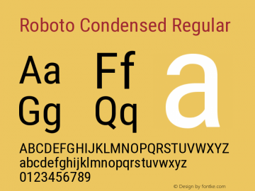 Roboto Condensed Regular Version 2.134; 2016 Font Sample