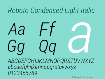 Roboto Condensed Light Italic Version 2.134; 2016图片样张
