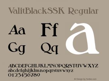 ValitBlackSSK Regular Macromedia Fontographer 4.1 8/6/95 Font Sample