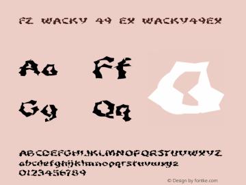 FZ WACKY 49 EX WACKY49EX Version 1.000 Font Sample