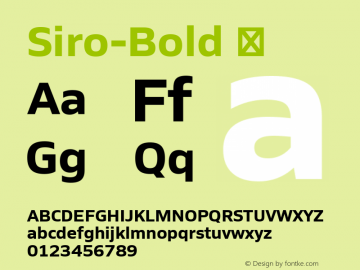 Siro-Bold ☞ Version 1.000;PS 001.000;hotconv 1.0.88;makeotf.lib2.5.64775;com.myfonts.easy.flat-it.siro.bold.wfkit2.version.4xQs Font Sample