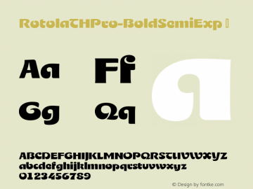 RotolaTHPro-BoldSemiExp ☞ Version 1.001 2016;com.myfonts.easy.ef.rotola-th-pro.semi-exp.wfkit2.version.4AMA Font Sample