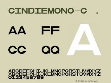 CindieMono-C ☞ Version 1.000;PS 002.000;hotconv 1.0.70;makeotf.lib2.5.58329;com.myfonts.easy.lewis-mcguffie-type.cindie-mono.regular-c.wfkit2.version.4yZf图片样张