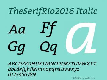 TheSerifRio2016 Italic Version 1.004 Font Sample