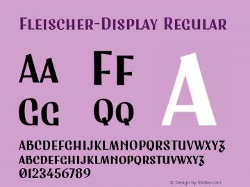 Fleischer-Display Regular Version 1.000;PS 001.000;hotconv 1.0.70;makeotf.lib2.5.58329;com.myfonts.easy.lewis-mcguffie-type.fleischer-display.regular.wfkit2.version.4BgG图片样张