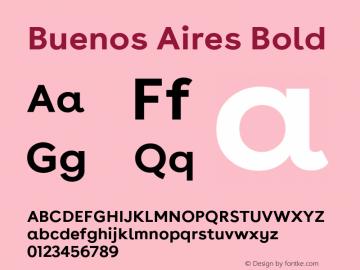 Buenos Aires Bold Version 1.000;PS 009.000;hotconv 1.0.70;makeotf.lib2.5.58329; ttfautohint (v1.4) Font Sample