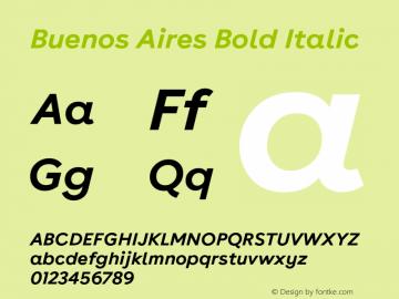 Buenos Aires Bold Italic Version 1.000;PS 009.000;hotconv 1.0.70;makeotf.lib2.5.58329; ttfautohint (v1.4) Font Sample