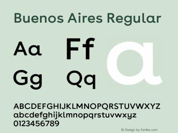 Buenos Aires Regular Version 1.000;PS 009.000;hotconv 1.0.70;makeotf.lib2.5.58329; ttfautohint (v1.4) Font Sample
