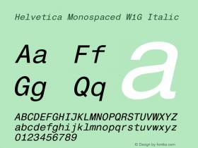 Helvetica Monospaced W1G Italic Version 1.00 Font Sample