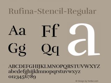 Rufina-Stencil-Regular ☞ Version 1.001;com.myfonts.easy.tipotype.rufina-stencil.regular.wfkit2.version.4BCB Font Sample