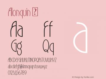 Alonquin ☞ Version 1.00 July 2, 2016, initial release;com.myfonts.easy.studio-k.alonquin.regular.wfkit2.version.4BKS Font Sample