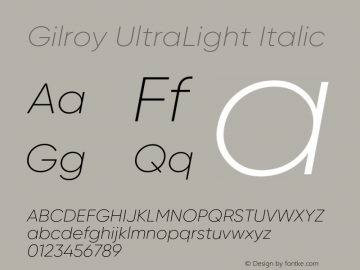 Gilroy UltraLight Italic Version 1.000 Font Sample