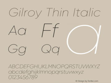 Gilroy Thin Italic Version 1.000 Font Sample