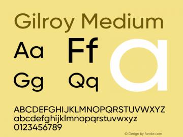 Gilroy Medium Version 1.000 Font Sample