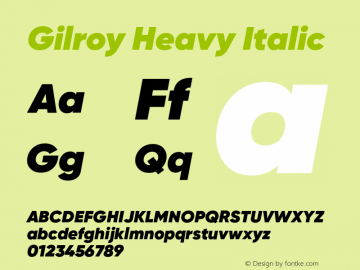 Gilroy Heavy Italic Version 1.000;PS 001.000;hotconv 1.0.88;makeotf.lib2.5.64775;com.myfonts.easy.radomir-tinkov.gilroy.heavy-italic.wfkit2.version.4BUU Font Sample