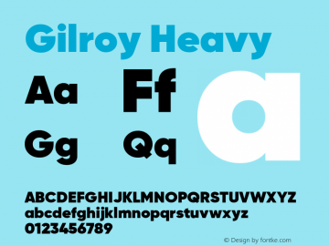 Gilroy Heavy Version 1.000;PS 001.000;hotconv 1.0.88;makeotf.lib2.5.64775;com.myfonts.easy.radomir-tinkov.gilroy.heavy.wfkit2.version.4BUV Font Sample