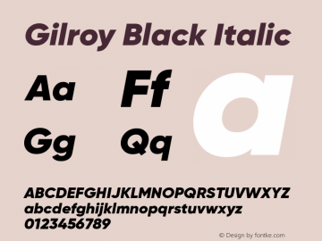 Gilroy Black Italic Version 1.000 Font Sample