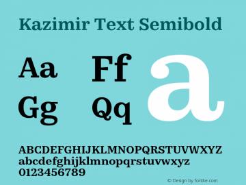 Kazimir Text Semibold Version 1.288; 2016 Font Sample