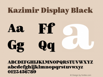 Kazimir Display Black Version 2.563; 2016 Font Sample