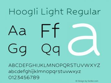 Hoogli Light Regular Version 1.000;PS 1.0;hotconv 1.0.88;makeotf.lib2.5.647800 DEVELOPMENT Font Sample