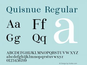 Quisnue Regular Version 1.001 2015 Bogot‡ Font Sample