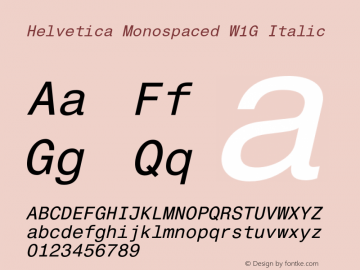 Helvetica Monospaced W1G Italic Version 1.00图片样张