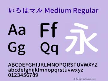 いろはマル Medium Regular Version 1.01 Font Sample