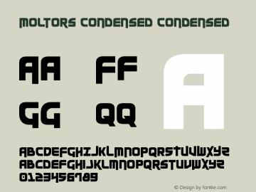Moltors Condensed Condensed Version 3.0; 2016 Font Sample