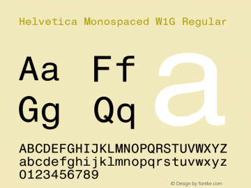 Helvetica Monospaced W1G Regular Version 1.00图片样张