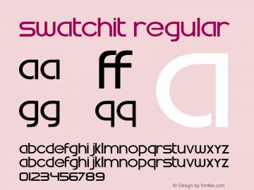 Swatchit Regular Version 001.001; t1 to otf conv图片样张
