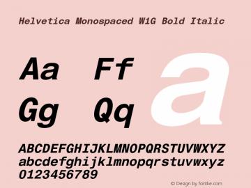 Helvetica Monospaced W1G Bold Italic Version 1.00 Font Sample
