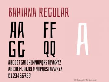 Bahiana Regular Version 1.002;PS 001.002;hotconv 1.0.70;makeotf.lib2.5.58329 Font Sample